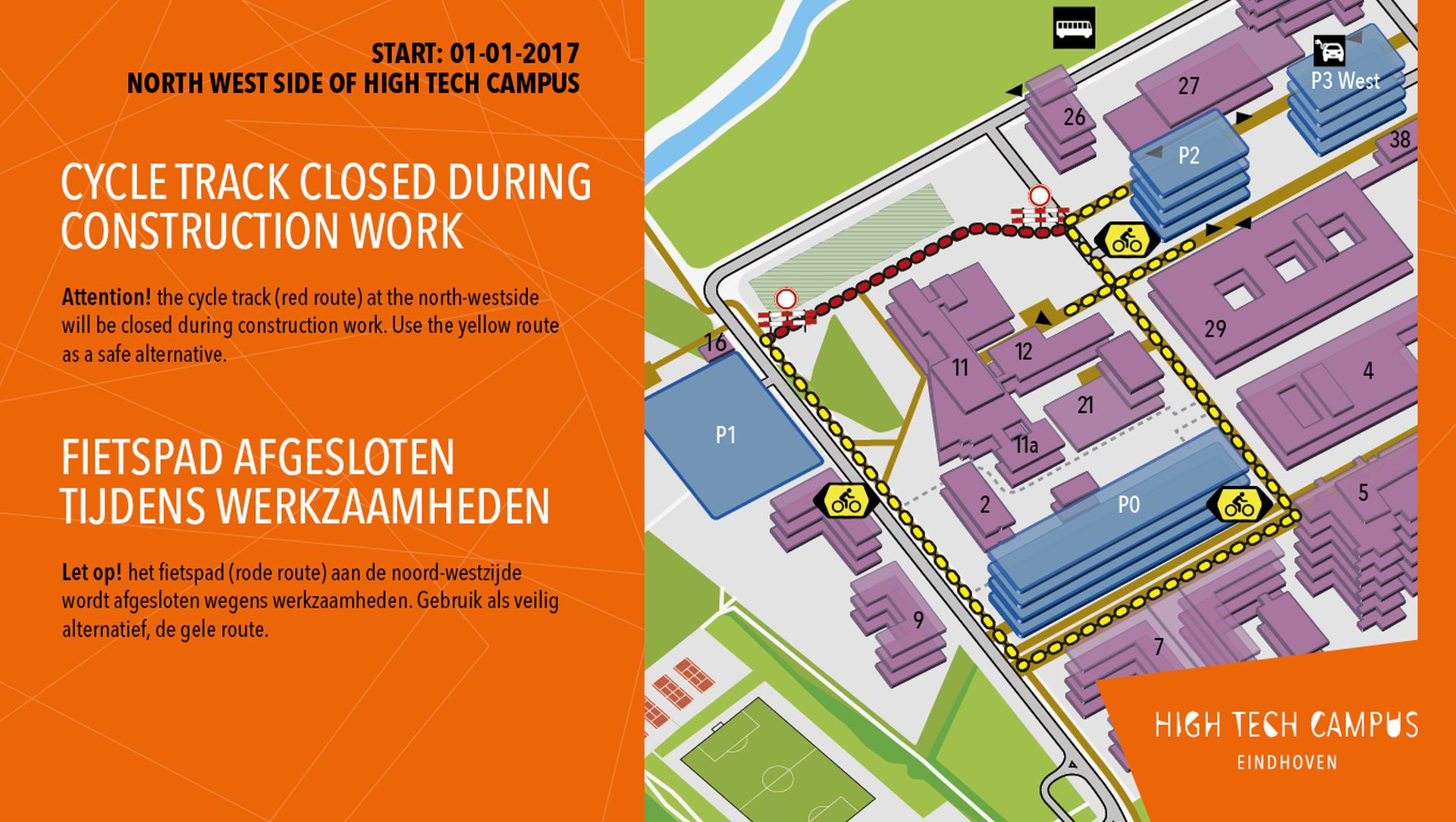 Campus: the cycle track will be limited accessible from 1-1-2017